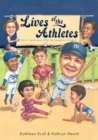 Image for Lives of the Athletes: Thrills, Spills (and What the Neighbors Thought)