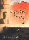 Image for When Dad Killed Mom