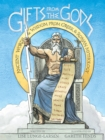 Image for Gifts from the gods: ancient words and wisdom from Greek and Roman mythology