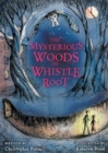 Image for The mysterious woods of Whistle Root
