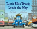 Image for Little Blue Truck Leads the Way big book
