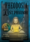 Image for Theodosia and the Last Pharaoh