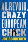 Image for Au Revoir, Crazy European Chick