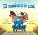 Image for El camioncito Azul (Little Blue Truck, Spanish Edition)