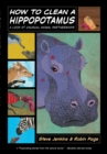 Image for How to clean a hippopotamus  : a look at unusual animal partnerships