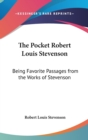 Image for THE POCKET ROBERT LOUIS STEVENSON: BEING