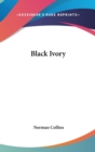 Image for BLACK IVORY