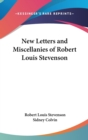 Image for NEW LETTERS AND MISCELLANIES OF ROBERT L