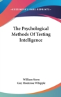 Image for THE PSYCHOLOGICAL METHODS OF TESTING INT