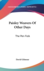 Image for PAISLEY WEAVERS OF OTHER DAYS: THE PEN F