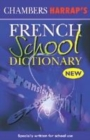 Image for Chambers Harrap's French school dictionary