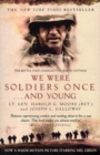 Image for We were soldiers once - and young  : Ia Drang