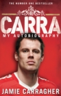 Image for Carra  : my autobiography