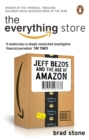Image for The everything store  : Jeff Bezos and the age of Amazon