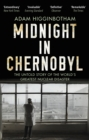 Image for Midnight in Chernobyl  : the untold story of the world's greatest nuclear disaster
