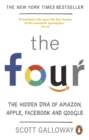 Image for The four  : the hidden DNA of Amazon, Apple, Facebook and Google