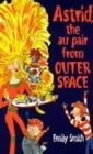 Image for Astrid, the au pair from outer space