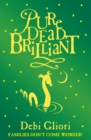 Image for Pure dead brilliant