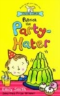 Image for Patrick the party-hater