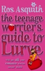 Image for The teenage worrier's guide to lurve