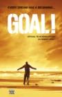 Image for Goal!  : official tie-in novelization