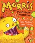 Image for Morris the mankiest monster