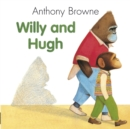 Image for Willy and Hugh