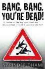Image for Bang, bang, you're dead!