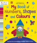 Image for My book of numbers, shapes and colours