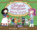 Image for The fairytale hairdresser and Snow White