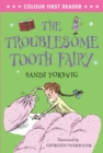 Image for The troublesome tooth fairy