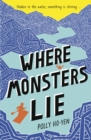 Where monsters lie - Ho-Yen, Polly