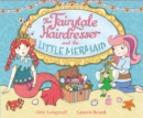 Image for The fairytale hairdresser and the little mermaid