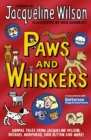 Image for Paws and whiskers  : animal tales from Jacqueline Wilson, Michael Morpurgo, Enid Blyton and more!