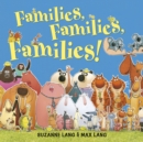 Image for Families, families, families!