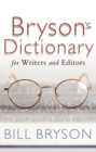 Image for Bryson's dictionary for writers and editors
