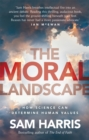 Image for The moral landscape  : how science can determine human values