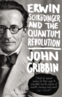 Image for Erwin Schrèodinger and the quantum revolution