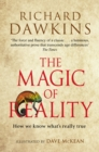 Image for The magic of reality  : how we know what's really true
