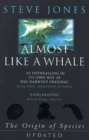 Image for Almost like a whale  : the origin of species updated