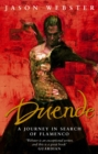 Image for Duende  : a journey in search of flamenco
