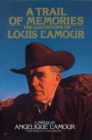 Image for A Trail of Memories : The Quotations Of Louis L'Amour