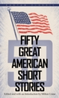 Image for Fifty Great American Short Stories