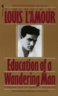 Image for Education of a Wandering Man : A Memoir