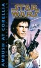 Image for Star Wars: Ambush at Corellia : Book 1