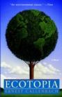 Image for Ecotopia : A Novel