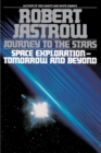 Image for Journey to the Stars : Space Exploration--Tomorrow and Beyond
