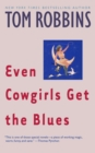 Image for Even Cowgirls Get the Blues : A Novel
