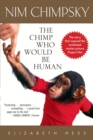 Image for Nim Chimpsky  : the chimp who would be human