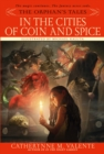Image for The Orphan's Tales: In the Cities of Coin and Spice